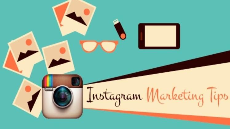 Marketing Tips For Instagram Business | newshunttimes